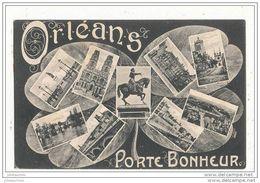 45 ORLEANS PORTE BONHEUR MULTIVUE CPA BON ETAT - Orleans