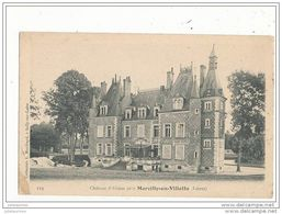 45 MARCILLY EN VILLETTE CHATEAU D ALOSSE CPA BON ETAT - France