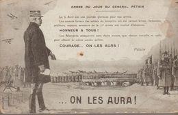 Ordre Du Jour Du Général Pétain... On Les Aura ! - Guerra 1914-18