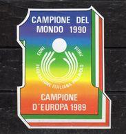 Federazione Italiana Pallavolo - Campione Del Mondo '90 - Campione D'Europa '89 - - Stickers