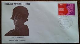 CONGO - FDC 1973 - YT Aérien N°147 - Grands Musiciens Noirs / Ella Fitzgerald - FDC