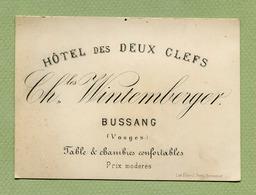 """BUSSANG  (88) : """" HÔTEL DES DEUX CLEFS - Ch. WINTEMBERGER """"  (XIXème Siècle) - Visiting Cards"""