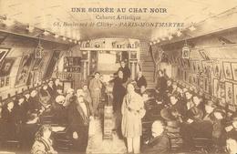 Paris-Montmartre - Une Soirée Au Chat Noir, Cabaret Artistique - Carte Non Circulée - Cabarets