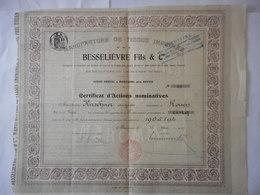 Manufacture De Tissus Imprimes BESSELIEVRE FILS 1907  MARONNE         ROUEN - Shareholdings