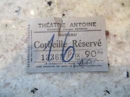 Billet Théâtre Antoine Bureau Corbeille Réservé Ancien à Dater - Tickets - Entradas