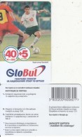 BULGARIA - Football, GloBul Prepaid Card 40+5 Leva(matt Surface), Tirage 5400, Sample - Bulgaria