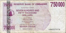 Zimbabwe 750.000 Dollars 31-12-2007 Pick 52 Ref 1566 - Zimbabwe