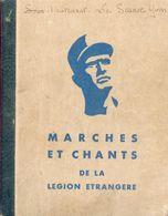 Marches Et Chants De La Légion Etrangère - Service Information Du Premier Régiment Etranger (Sidi-Bel-Abbès) - 1959 - Livres