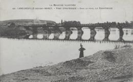 LANEUVEVILLE-DEVANT-NANCY - PONT STRATEGIQUE - ANIMEE - 1916 - Other Municipalities