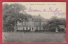 Marchovelette - Le Château -Vue Du Midi... Baronne De Gaiffier D'Hestroy - 1911 ( Voir Verso ) - Fernelmont
