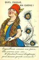 Quel Chiqué, Ma Chère ! Orgueuilleuse Comme Un Paon, Bête Comme Une Oie.... - 1900-1949