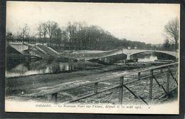 CPA - GUERRE DE 1914-1916 - SOISSONS - Le Nouveau Pont Sur L'Aisne Détruit Le 31 Août 1914 - Guerre 1914-18