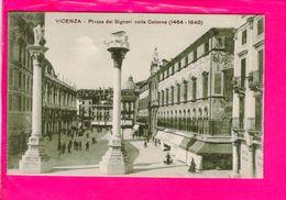 Cpa  Carte Postale Ancienne  - Vicenza Piazza Dei Signori Colle Colonne - Vicenza