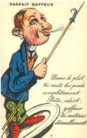 Parfait Gaffeur - Dans Le Plat Tu Mets Les Pieds Complètement. Bête, Idiot, Gaffeur Tu Resteras éternellement - - Humor