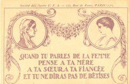 Sté Des Foyers U.F.A. - Quand Tu Parles De La Femme Pense à Ta Mère à Ta Soeur...... 5728 - Philosophie & Pensées