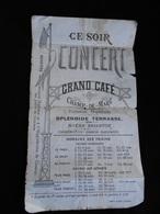 Programme Concert Grand Café Du Champ De Mars à Saint Brieuc Circa 1900  MARS18-11 - Programmes