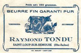 Emballage Beurre / 70 HAUTE SAONE / SAINT LOUP / R. TONDU - Alimentaire