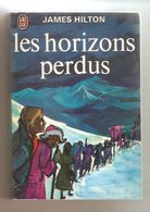 JAMES HILTON - Les Horizons Perdus - Editions J'ai Lu N°99 - Aventure