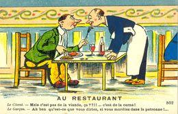 Au Restaurant - Mais C'est Pas De La Viande, çá ??!!... C'est De La Carne !...........5752 - Humor