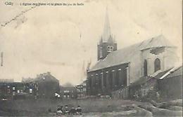 CHARLEROI - GILLY : L'église Des Haies Et La Place Du Jeu De Balle - Charleroi