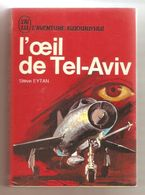 STEVE EYTAN - L'oeil De Tel-Aviv - Editions J'ai Lu L'Aventure Aujourd'hui  N° A263 - Aventure