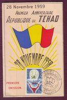 AFRIQUE - TCHAD - Carte Premier Jour 1er Anniversaire République Du Tchad 28/11/1959 - Tchad