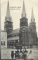 CHARLEROI - CHATELET : Eglise St Pierre Et Aul - Charleroi