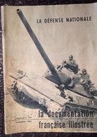 PAD. 294. La Défense Nationale. La Documentation Française Illustrée. N°191 Novembre 1963 - Armes