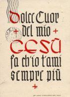 Santino Cartolina Antica DOLCE CUOR DEL MIO GESÙ FA CH'IO T'AMI SEMPRE PIÙ - P9- - Religione & Esoterismo