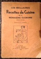 PAD. 297. Les Meilleurs Recettes De Cuisine De La Ménagère économe 1938. - Gastronomie