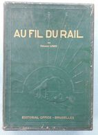 02- Au Fil Du Rail (II) - Fernand Lebbe - 1948-1950 (11 Nrs.) - Histoire