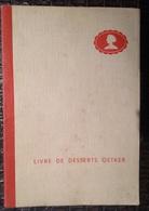 PAD. 300. Livre Des Desserts Oetker. - Gastronomie