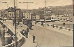 LIEGE = Le Pont Des Arches - Liege