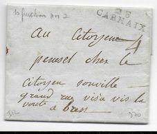 AN 7 - FINISTERE - LETTRE De CARHAIX Avec MARQUE LINEAIRE - 1701-1800: Précurseurs XVIII