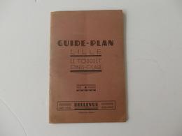 Guide-Plan De Lille Le Touquet-Paris-Plage. Belles Pubs. - Tourism Brochures