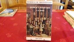 RÉUNION DE LA FRANCHE COMTE A LA FRANCE(1678-1978). JURA .1979(171ray3) - Franche-Comté