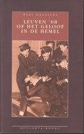 Leuven '68 Of Het Geloof In De Hemel (Paul Goossens) - History
