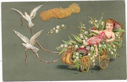 ANGES. ANGELOT Dans Un Chariot Doré Rempli De Muguet, Tiré Par 2 Colombes - Gaufrée, Relief - Anges