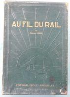 02 - Au Fil Du Rail (I) (11 Nrs.) - Fernand Lebbe - 1946-1948 - Histoire