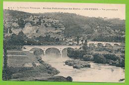 La Dordogne Pittoresque - Station Préhistorique Des Eyzies - LES EYZIES -  Vue Panoramique - France