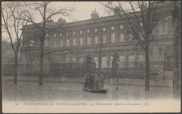 Le Ministère Des Affaires Etrangères, Inondations De Paris, 1910 - Lévy Fils Et Cie CPA LL44 - Paris Flood, 1910