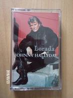 K7 - Johnny Hallyday - Lorada - Audiokassetten