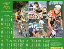 Calendrier- Almanach Du Facteur 2003 - Cyclisme : Ocana - Poulidor - Thévenet - Anquetil - Hinault - Roche - Zoetemelk . - Calendars