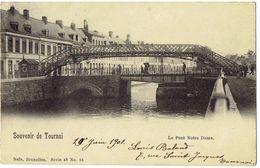 Souvenir De TOURNAI - La Pont Notre Dame - Nels Série 48 N° 18 - Tournai