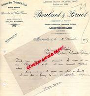 41- MONTRICHARD- RARE LETTRE MANUSCRITE SIGNEE BOULNOT & BRUET- MAISON NEAU BUTTON- VINS DE TOURAINE-1913 - Food