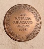 TOKEN JETON GETTONE MEDAGLIA S. AMBROGIO MILANO MOSTRA MERCATO 1975 - Royal/Of Nobility