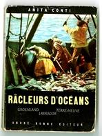 """Anita Conti - """"Râcleurs D'océans"""" - 1953 - Autres"""