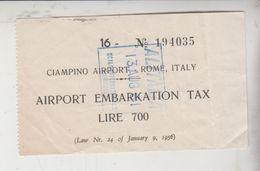 AEROPORTO CIAMPINO AIRPORT BIGLIETTO TICKET  EMBARKATION TAX ALITALIA 1961  GT - Billetes De Transporte