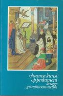 Vlaamse Kunst Op Perkament - Handschriften En Miniaturen Te Brugge Van De 12de Tot De 16de Eeuw (?) - History
