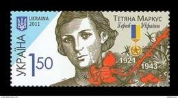 Ukraine 2011 Mih. 1172 Hero Of World War II Tatiana Markus MNH ** - Ucraina